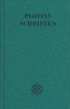 Plotins Schriften. Band II (Textband und Anmerkungsband)