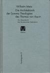 Die Architektonik der »Summa Theologiae« des Thomas von Aquin