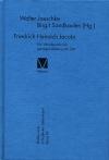 Friedrich Heinrich Jacobi. Ein Wendepunkt der geistigen Bildung der Zeit
