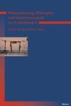 Weltanschauung, Philosophie und Naturwissenschaft im 19. Jahrhundert. Band 3: Der Ignorabimus-Streit