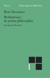 Meditationes de prima philosophia. Meditationen über die Grundlagen der Philosophie