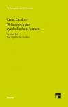 Philosophie der symbolischen Formen II: Das mythische Denken