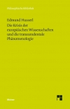 Die Krisis der europäischen Wissenschaften und die transzendentale Phänomenologie