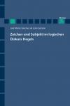 Zeichen und Subjekt im logischen Diskurs Hegels