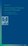 Anerkennung als Prinzip der praktischen Philosophie