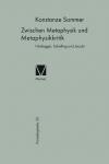 Zwischen Metaphysik und Metaphysikkritik