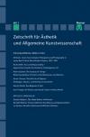Zeitschrift für Ästhetik und Allgemeine Kunstwissenschaft Band 60. Heft 1