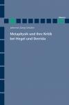 Metaphysik und ihre Kritik bei Hegel und Derrida
