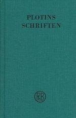 Plotins Schriften. Band I (Textband und Anmerkungsband)