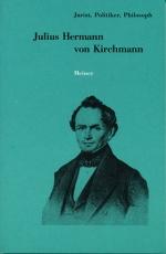 Julius Hermann von Kirchmann (1802-1884)