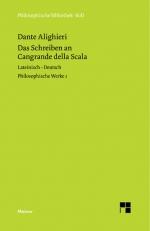 Philosophische Werke. Band 1. Das Schreiben an Cangrande