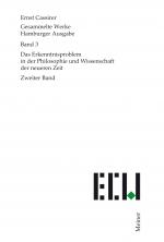 Das Erkenntnisproblem in der Philosophie und Wissenschaft der neueren Zeit. Zweiter Band