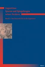 Augustinus - Spuren und Spiegelungen seines Denkens, Band 2