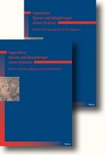 Augustinus - Spuren und Spiegelungen seines Denkens, 2 Bde.