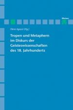Tropen und Metaphern im Gelehrtendiskurs des 18. Jahrhunderts