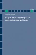 """Hegels """"Phänomenologie"""" als metaphilosophische Theorie"""