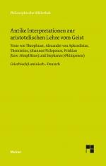 Antike Interpretationen zur aristotelischen Lehre vom Geist
