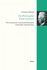 Die Philosophie Ernst Cassirers