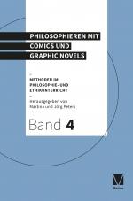 Philosophieren mit Comics und Graphic Novels