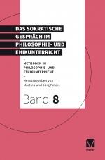 Das Sokratische Gespräch im Philosophie- und Ethikunterricht