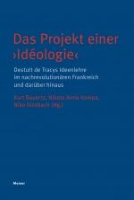 Das Projekt einer 'Idéologie'