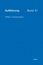 Aufklärung 31: Christlob Mylius. Ein kurzes Leben an den Schaltstellen der deutschsprachigen Aufklärung