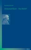 Immanuel Kant - Was bleibt?