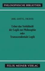 Ueber das Verhältniß der Logik zur Philosophie oder transscendentale Logik