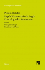 Hegels Wissenschaft der Logik. Ein dialogischer Kommentar