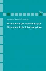 Phänomenologie und Metaphysik / Phénoménologie & Métaphysique