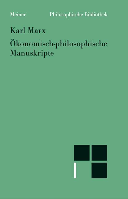 Karl Marx Ökonomisch-philosophische Manuskripte