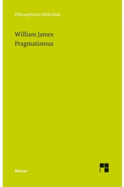 William James Pragmatismus